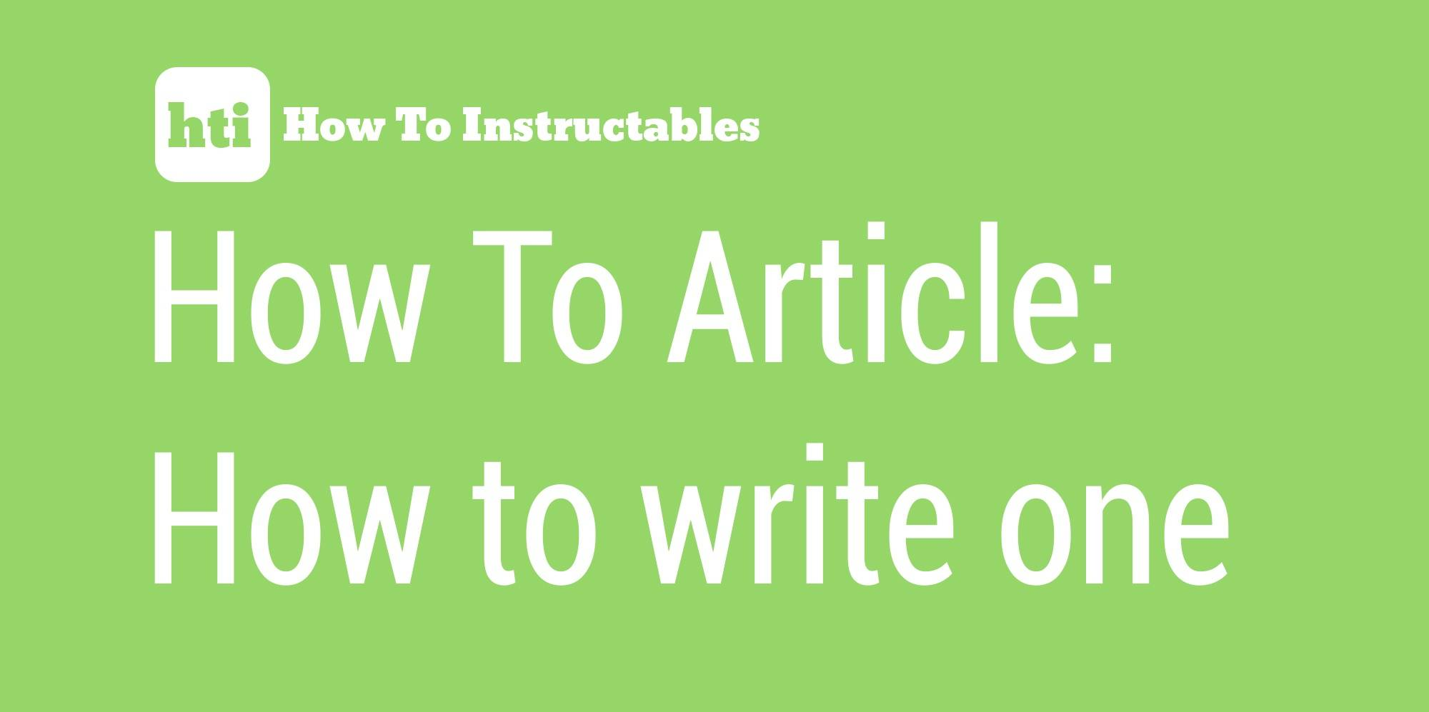 How To Article How to write one